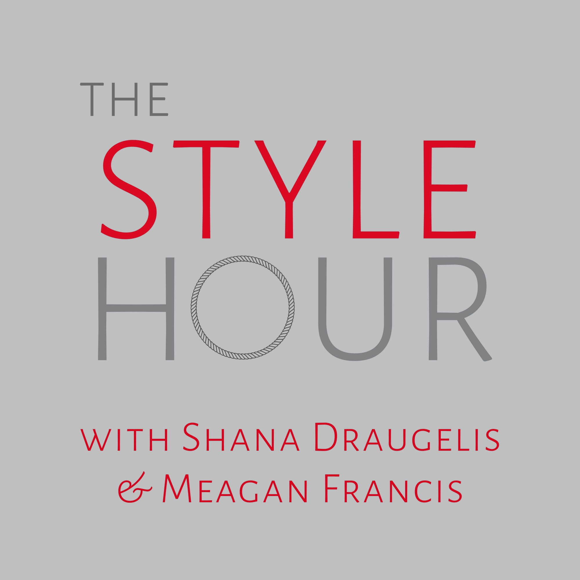 The Style Hour with Shana Draugelis