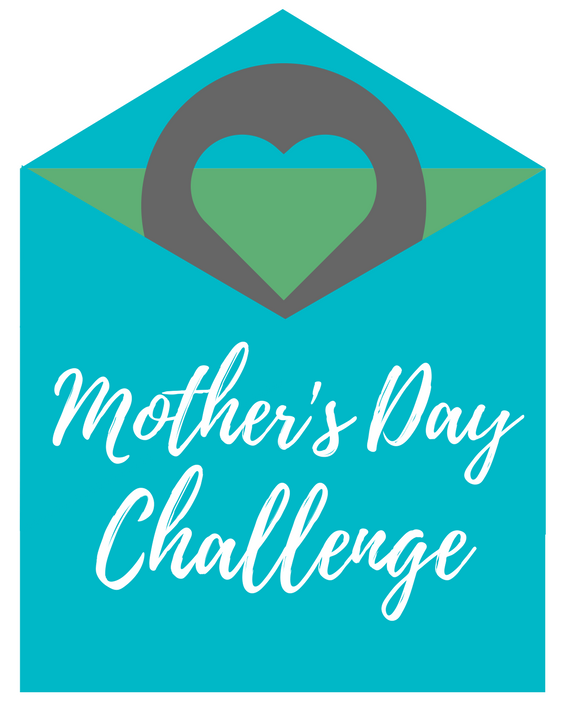 Mother's Day Challenge
