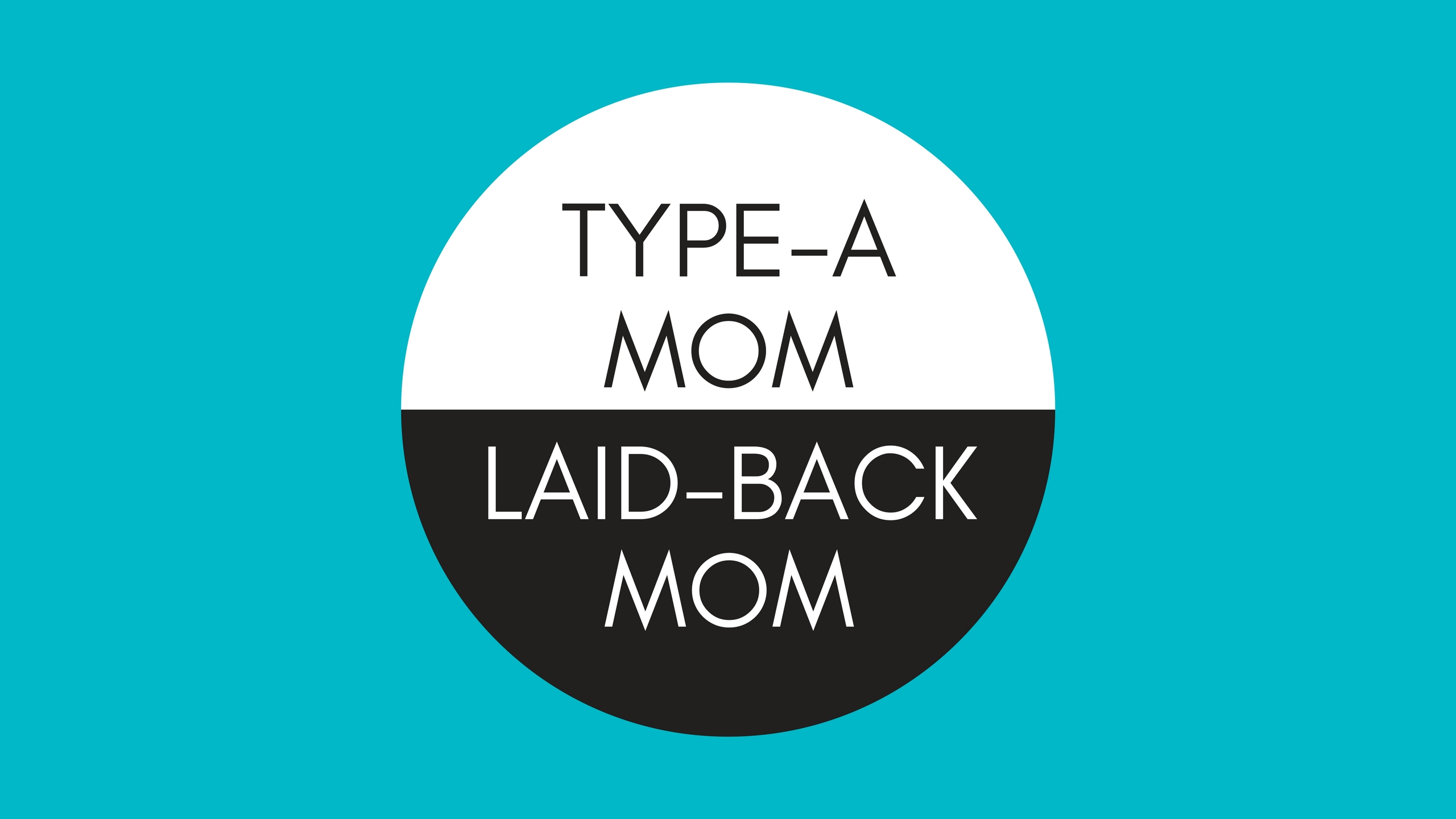 Type A Laid Back Mom The Mom Hour